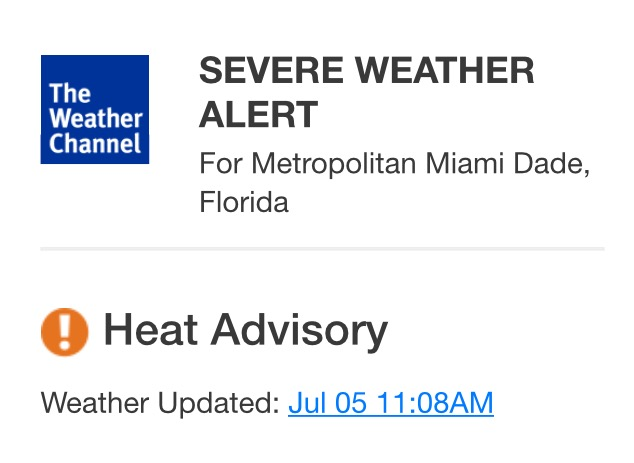 Heat Advisory has been issued for Metropolitan Miami Dade, Florida