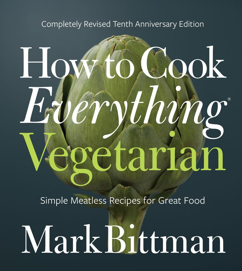 Bittman is back! Vegetarians and vegans (and the rest of us) rejoice!