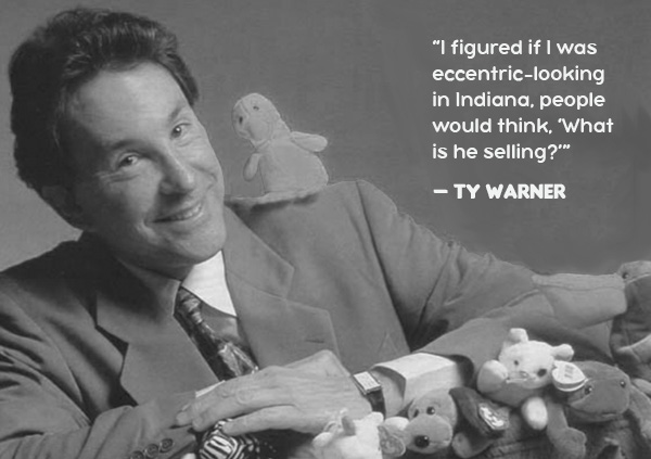 Ty Warner quote